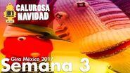 31 minutos - Calurosa Navidad - La previa del show en México - Semana 3
