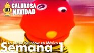 31 minutos - Calurosa Navidad - La previa del show en México - Semana 1