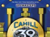 The Cahill Files: Spymasters