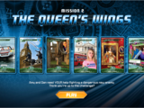 Unstoppable Mission 2: The Queen's Wings