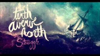 Tenth Avenue North - Strangers Here (The Struggle)