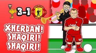 🎺SHAQIRI! SHAQIRI!🎺 3-1! Liverpool vs Man Utd (Song Parody Goals Highlights 2018)