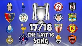 🏆THE LAST 16🏆 Champions League Song - 17 18 Intro Parody Theme!-0