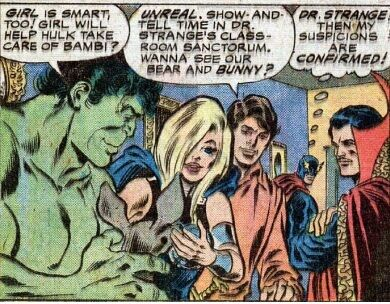 Doctor Strange had to turn his Sanctum into a petting zoo in order to keep Hulk happy.