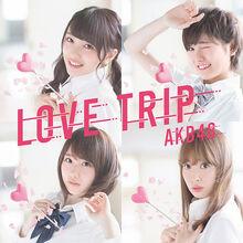 LOVE TRIP しあわせを分けなさい Type E 初回限定盤