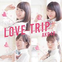 LOVE TRIP しあわせを分けなさい Type C 初回限定盤