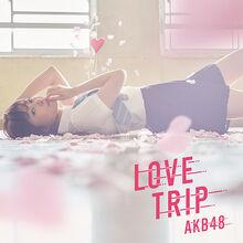 LOVE TRIP しあわせを分けなさい Type A 通常盤