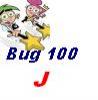 Bug100 J