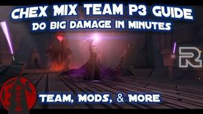Quickly do BIG damage with Chex Mix! - P3 Guide - Star Wars- Galaxy of Heroes