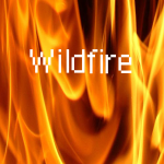 *Wildfire*