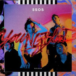 5 Seconds of Summer - Youngblood - Deluxe