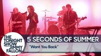 5 Seconds of Summer - Want You Back - The Tonight Show Starring Jimmy Fallon