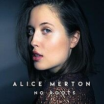 220px-Alice Merton No Roots