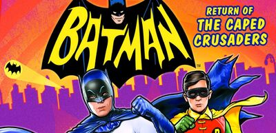 NYCC: Batman: Return of the Caped Crusaders