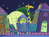 The Story of Casper the Chameleon