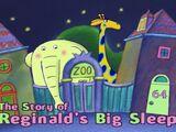 The Story of Reginald's Big Sleep
