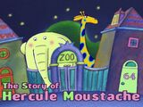 The Story of Hercule Mustache