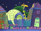 The Story of the Hyenas' Holiday