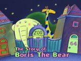 The Story of Boris the Bear