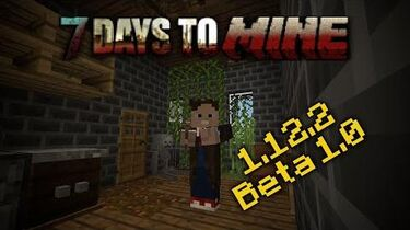 -Minecraft Mod- 7 Days to Mine - Beta 1
