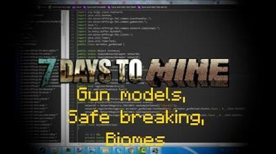 Minecraft Mod 7 Days to Mine - Alpha 4 Gun models,Safe breaking , Biomes