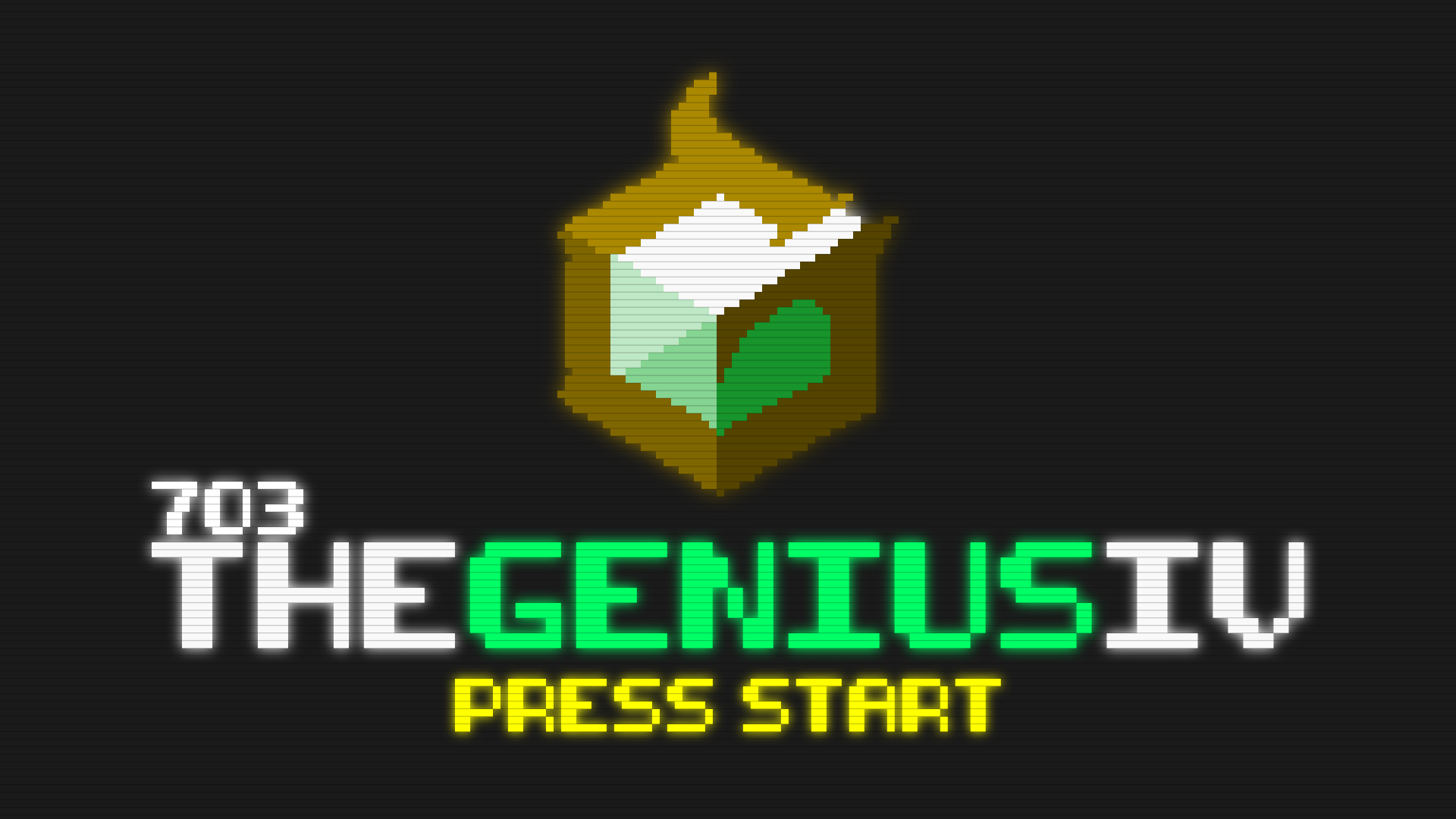 The Genius IV | 703 ORG Network Wiki | FANDOM powered by Wikia