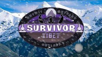703 Survivor Tibet - Intro