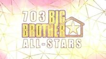 703 Big Brother 7 All-Stars Official Intro