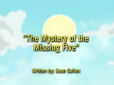 The Mystery of the Missing Five