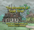 The Adventures of Super Three