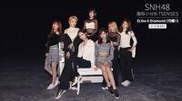 SNH48 7SENSES《Like a Diamond(闪耀)》MV正式版
