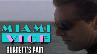 Miami Vice - Burnett's Pain