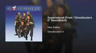 Ghostbusters 2-Track 02-Supernatural by New Edition