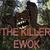 The killer ewok