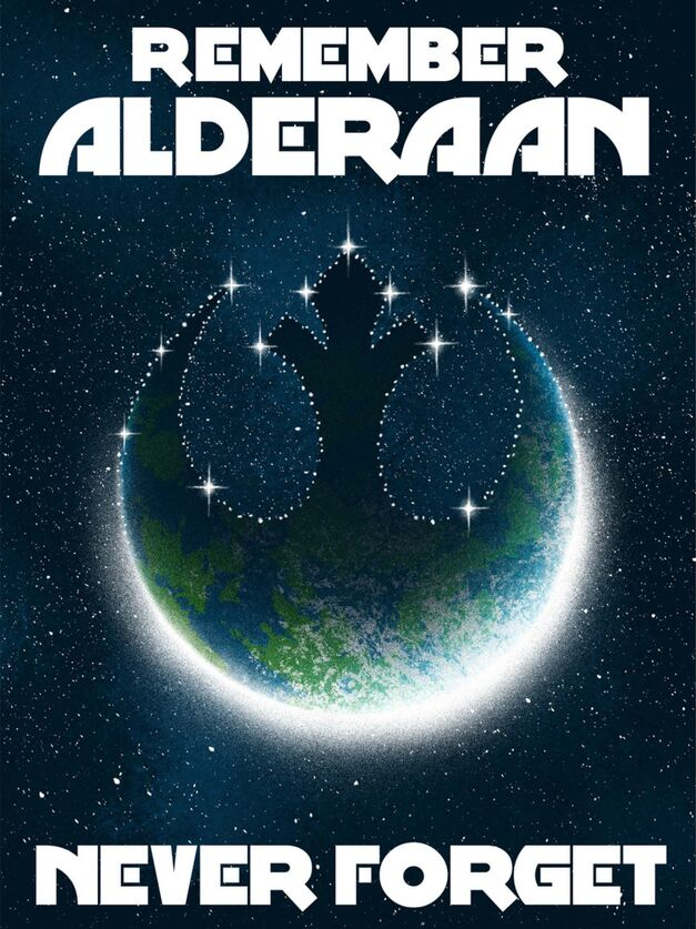 Star Wars propaganda poster Remember Alderaan