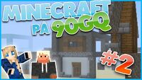 Minecraft på 90gQ HultPlays 002