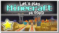LP Minecraft på 90gQ S1 006