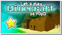 LP Minecraft på 90gQ S1 001