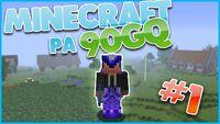 Minecraft på 90gQ HultPlays 001