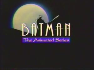 Batman The Animated Series Title Card