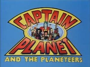Captain Planet Title Card