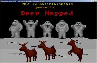 Deernapped