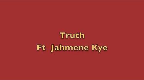 9TDT-Truth-Ft Jahmene Kye