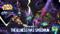 The illness has speedrun