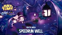 Speedrun well