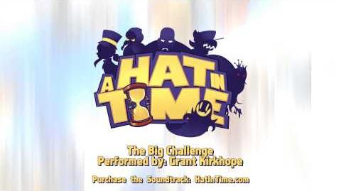A Hat in Time OST - The Big Challenge