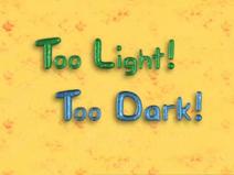 Toolight-toodark-titlecard