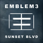 Emblem3 Sunset Blvd