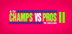 Champs vs Pros II