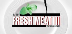 Fresh Meat III